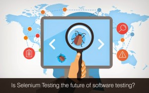 Is Selenium Testing the future of software testing